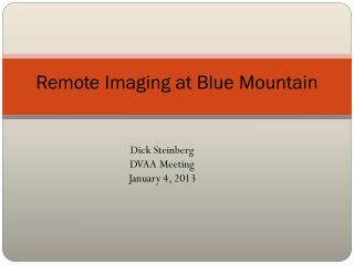Remote Imaging  at Blue Mountain