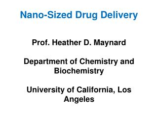 Nano-Sized Drug Delivery