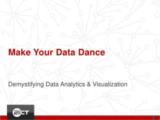 Make Your Data Dance