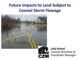Future Impacts to Land Subject to Coastal Storm Flowage