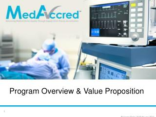 Program  Overview  & Value  Proposition