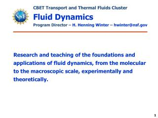 CBET Transport and Thermal Fluids Cluster Fluid Dynamics