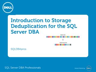 Introduction to Storage Deduplication for the SQL Server DBA