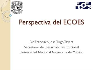 Perspectiva del ECOES