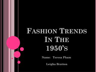 Fashion Trends In The 1950's