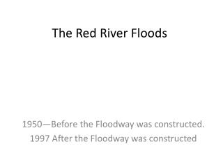 The Red River Floods