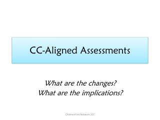 CC-Aligned Assessments