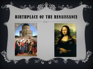 Birthplace of the Renaissance