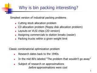 Why is bin packing interesting?
