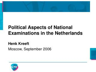 Political Aspects of National Examinations in the Netherlands