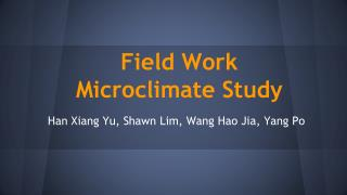 Field Work Microclimate Study