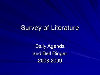 Survey of Literature
