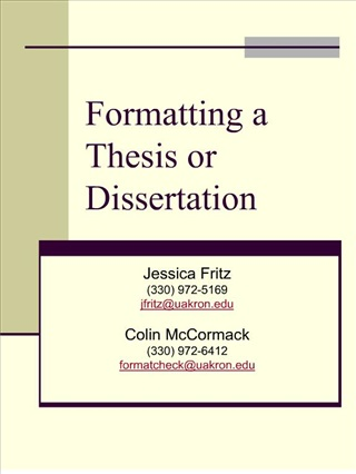 Formatting a Thesis or Dissertation