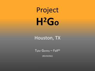 Project H 2 G o