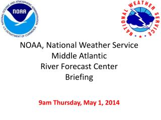 NOAA, National Weather Service Middle Atlantic  River Forecast Center  Briefing