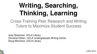 Writing, Searching, Thinking, Learning