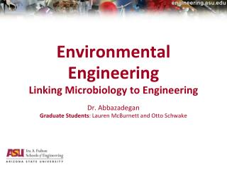 Environmental  Engineering Linking  Microbiology to Engineering