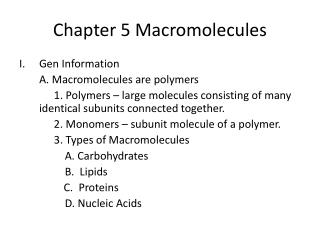 Chapter 5 Macromolecules
