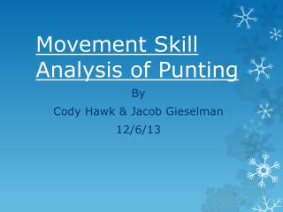 Movement Skill Analysis of Punting