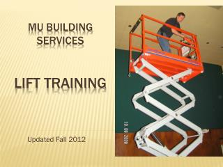 MU Building Services  Lift Training