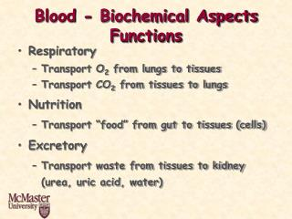 Blood - Biochemical Aspects Functions