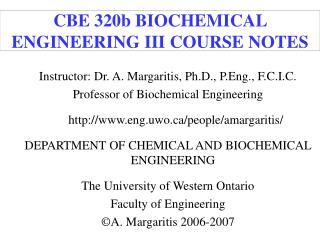 CBE 320b BIOCHEMICAL ENGINEERING III COURSE NOTES