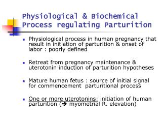Physiological & Biochemical Process regulating Parturition