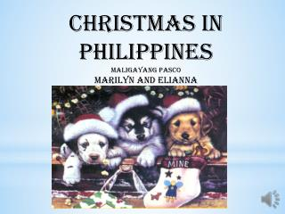 Christmas in Philippines Maligayang Pasco Marilyn and Elianna