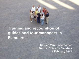 Training and recognition of  guides and tour managers in Flanders