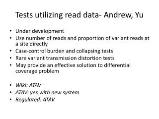 Tests utilizing read data- Andrew, Yu