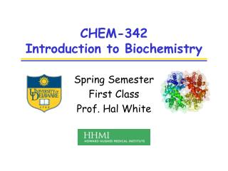 CHEM-342 Introduction to Biochemistry