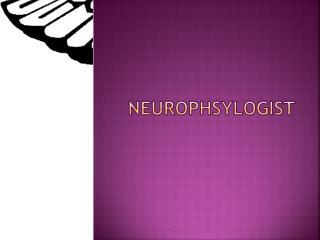 nEUROPHSYLOGIST