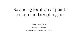 Balancing location of points on a boundary of region
