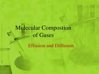 Molecular Compostion of Gases