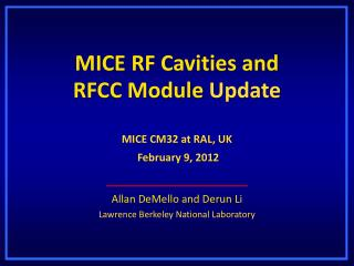 MICE  RF Cavities and  RFCC  Module  Update