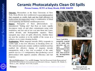 Ceramic  Photocatalysts  Clean Oil Spills