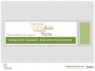 Behavior Change, One HEALTH MODULES
