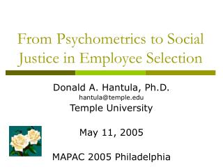 From Psychometrics to Social Justice in Employee Selection