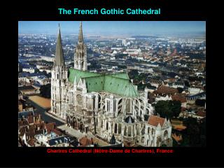 The French Gothic Cathedral