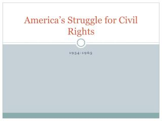 America's Struggle for Civil Rights