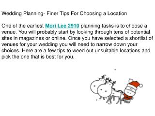 Wedding Planning- Finer Tips For Choosing a Location