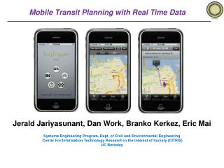Mobile Transit Planning with Real Time Data