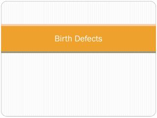 Birth Defects