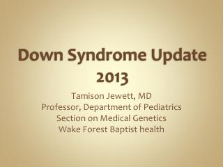 Down Syndrome Update 2013