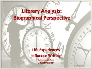 Literary Analysis: Biographical Perspective
