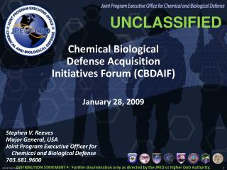 Chemical Biological Defense Acquisition  Initiatives Forum (CBDAIF)