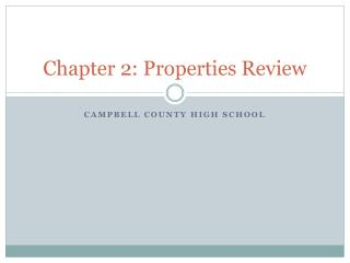 Chapter 2: Properties Review