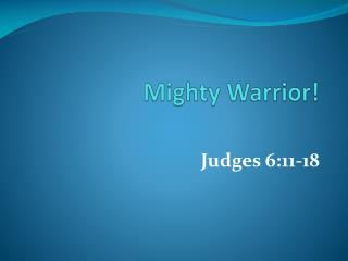 Mighty Warrior!