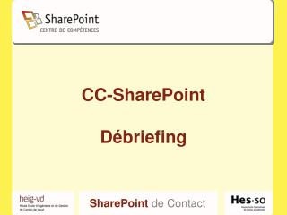 CC-SharePoint Débriefing