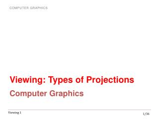 Viewing: Types of Projections